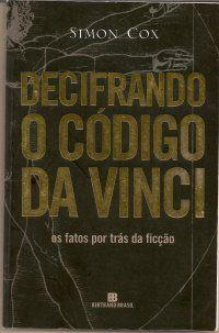 Bebendo Livros: Decifrando o código da Vinci - Simon Cox