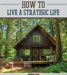 """Prepping Tips - How to Live a """"Strategic Life"""" 
