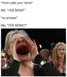 All that I am, or hope to be, I owe to my mother. But sometime mom says that things who able to laugh.These Funny Memes mom are explain better.Just check out these Funny Memes mom. Mama Memes, Memes Estúpidos, Funny Mom Memes, Super Funny Memes, 9gag Funny, New Memes, Really Funny Memes, Funny Laugh, Stupid Memes