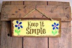Reclaimed KEEP IT SIMPLE Wood Sign Hand Painted by JunkWorksEtc, $15.75