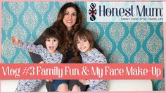 Honest Mum's Weekly Vlog 3: Family Time