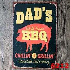 DAD'S world famous BBQ Tin Sign Retro Metal Painting Barbecue BBQ plaque Shop Bar home decoration Wall Decor Vintage Iron Signs