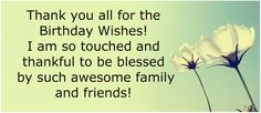 Thank you message for Birthday Wishes, Thank You Quotes, thanks for birthday wishes, birthday thank you messagew Thank You Quotes For Birthday, Best Birthday Wishes Quotes, Thank You For Birthday Wishes, Happy Birthday For Her, Thank You Wishes, Happy Birthday Wishes Quotes, Birthday Messages, Birthday Greetings, Birthday Cards