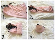 Here's a clever (i.e. the RIGHT way) to fold your lingerie. This would also be a good way to fold all those bathing suits you plan to pack for your next vacation! Who knew???