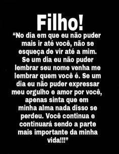 Recadinho básico para meus  Filhos!! Wise Quotes, Inspirational Quotes, Special Words, Love Poems, Insight, Psychology, Reflection, To My Daughter, Wisdom