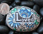 """Painted rock """"Loved"""""""
