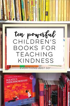 Ten Powerful Children's Books that Teach Kids to Be Kind — everything just so Ten Powerful Children's Books that Teach Kids to Be Kind — everything just so,Character Education Ten Powerful Children's Books that Teach Kids to be Kind Teaching Character, Character Education, Career Education, Character Development, Special Education, Teaching Reading, Teaching Kids, Reading Resources, Teaching Tools