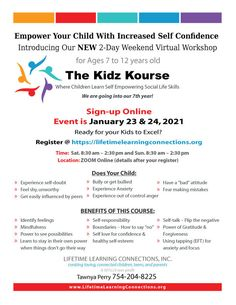 The Kidz Kourse ZOOM Flyer - for the weekend of January 23 & 24, 2021; TIME: 8:30 am to 2:30 pm on both Saturday and Sunday. 12 Year Old, Self Confidence, Life Skills, Kids Learning, January, Sunday, Domingo, Self Esteem, Confidence