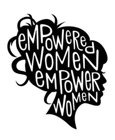 Empowered women, empower women.  #quote #quoteoftheday #inspiration