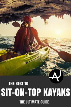 Top 10 Best Sit On Top Kayaks of 2017 – Best Kayaking Gear Articles – Kayak Accessories and Gadgets – Kayak Products and Ideas for Men and Women – Packing Lists for Kayaking Trips