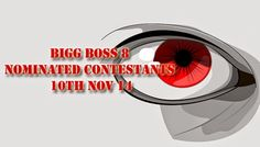 Nominated Contestants of Bigg Boss 8 10th November 2014 http://tv-duniya.blogspot.com/2014/11/nominated-contestants-of-bigg-boss-8-10-november-2014.html