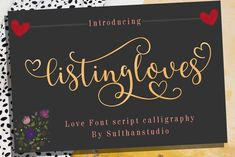 Listing loves is a cute calligraphy font with two hearts that can be connected to design something spectacular! Handwritten Fonts, Typography Fonts, Lettering, Cute Fonts, All Fonts, Awesome Fonts, Pretty Fonts, Cute Calligraphy, Cricut Fonts