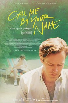 Call Me by Your Name Art Print Decor Movie Poster Armie Hammer Movie Plot, Movie Tv, Your Name Full Movie, Call Me By, Cinema Posters, Movie Posters, Best Screenplay, Romance, Hilario