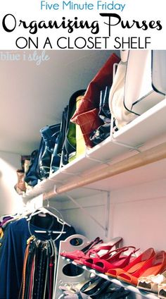 A Simple Way to Organize Purses on a Closet Shelf.   This is a great way to make a builder grade closet function like a custom closet. The post includes other five minute closet organizing tips. (scheduled via http://www.tailwindapp.com?utm_source=pinterest&utm_medium=twpin&utm_content=post653565&utm_campaign=scheduler_attribution)