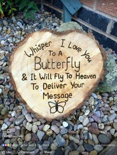 """""""Whisper I Love you To A Butterfly & It Will Fly To Heaven."""" I love you, I always think of you baby. I Miss You, I Love You, My Love, Vie Positive, Positive Sayings, Garden Quotes, Lost Love, In Loving Memory, Inspirational Quotes"""