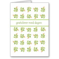 A very pretty Birthday Card with the greeting in Norwegian and a pattern of old-fashioned pink rosesbuds, from a handpainted design by Judy Adamson: up to $3.50 - http://www.zazzle.com/pretty_rosebuds_birthday_card_norwegian_greeting-137601174060537724?design.areas=%5Bcard_5x7_outside_print_front%2Ccard_5x7_inside_print_side2%2Ccard_5x7_outside_print_back%5D&rf=238041988035411422&tc=pintw