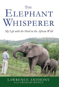 The Elephant Whisperer: My Life with the Herd in the African Wild - http://www.gottaread.com/kindle-and-digital-format-books-free-shipping-on-books-to-read/the-elephant-whisperer-my-life-with-the-herd-in-the-african-wild/