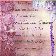 Birthday Qoutes, Birthday Wishes Messages, Happy Birthday Wishes, Birthday Greetings, Birthday Cards, Afrikaanse Quotes, Guys And Dolls, Happy Birthday Images, Happy B Day