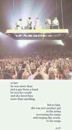 Pshh. I can't even see 'em in an arena. I sing their music alone in my room,my car,and anywhere else.