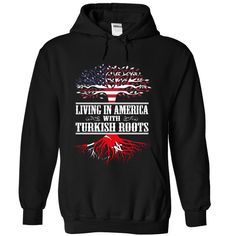 (Tshirt Deal Today) Living in America with Turkish roots at Tshirt Family Hoodies, Funny Tee Shirts