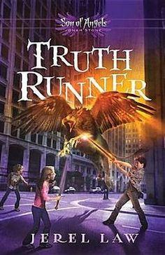 Truth Runner (Son of Angels, Jonah Stone) by Jerel Law Kids Story Books, Books For Teens, Chapter Books, Fantasy Books, Love Book, Tween, Childrens Books, My Books, Literature