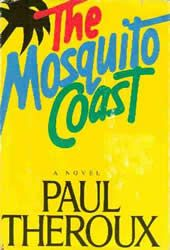 Paul Theroux, Finalist for  the 1983 NBA.  A brilliant American  inventor takes his family  to live in the Honduran  jungle.