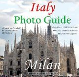 Free Kindle Book -  [Travel][Free] Italy Photo Guide: Milan: Photo Travel Guides to Tourists and Travelers Planning their Trip (The Virtual Traveler)