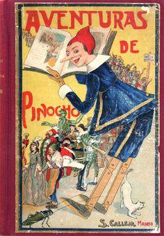 Pinocho (Personaje de ficción). Aventuras de Pinocho . Historia de un muñeco de madera / C. Collodi ; versión castellana del italiano por Rafael Calleja ; ilustraciones de C. Chiostri [19--?]