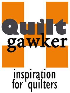 Inspiration for Quilters - Quiltgawker