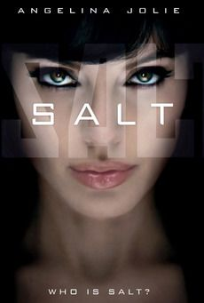 """Salt"" (2010) ""A CIA agent goes on the run after a defector accuses her of being a Russian spy."" via imbd.com"