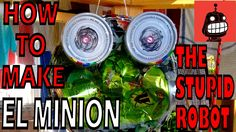 Want to make your own Stupid Fighting Robot? This video was made as a record of the process of how I made El Minion.  He is made from tins and cans.