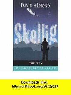 Skellig (Hodder Literature) (9780340905555) David Almond , ISBN-10: 0340905557  , ISBN-13: 978-0340905555 ,  , tutorials , pdf , ebook , torrent , downloads , rapidshare , filesonic , hotfile , megaupload , fileserve