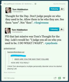 I love it when actors act like their characters. Especially if said actor is Tom Hiddleston and said character is Loki of Asgard. :D