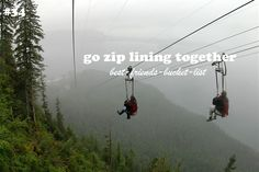 Go zip-lining together. (best-friends-bucket-list)
