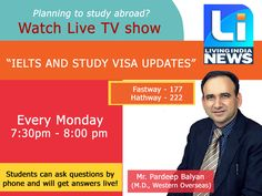 Must Watch! Live T.V Show By Mr. Pardeep Balyan Students can ask question by phone & will get answer live. Today at PM on Living India News.