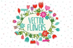 Check out Vector Flowers by khandishka on Creative Market