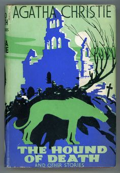 Agatha Christie, The Hound of Death and Other Stories, London: Odhams Press Limited, [1933]. | First edition