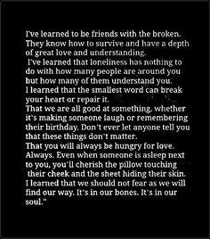 I learn, I accept, I live.