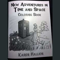 Coloring book by Karen Hallion with her Doctor Who/Disney crossover artwork!!