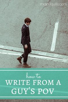 how to write from a guys pov