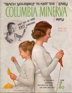 Columbia Minerva 744 Teach Yourself to Knit Easy Beginner Knitting Patterns 1960 #ColumbiaMinerva