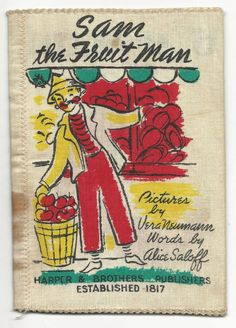 Vera Neumann Cloth Fabric Children's Book, 1948 --  SAM THE FRUIT MAN