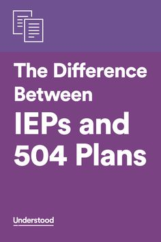 A chart that compares IEP and 504 plans side by side.
