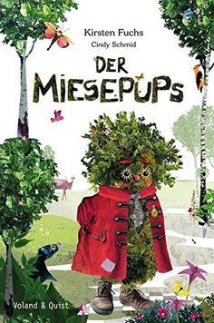 Der Miesepups: Amazon.de: Kirsten Fuchs, Cindy Schmid: Bücher
