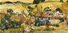 """I thought this Van Gogh painting could be an Irish village group of homes because of the bright lime greens thatched roofs."""" though Ireland was not one of the countries the artist visited for painting:Van Gogh Gallery Vincent Van Gogh, Art Van, Paul Gauguin, Henri Matisse, Van Gogh Arte, Artist Van Gogh, Henri De Toulouse Lautrec, Van Gogh Museum, Van Gogh Paintings"""