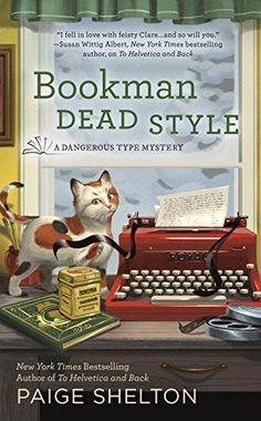 April 4. Bookman Dead Style (A Dangerous Type Mystery) by Paige Sh... http://www.amazon.com/dp/0425277267/ref=cm_sw_r_pi_dp_yIArxb017JJE1