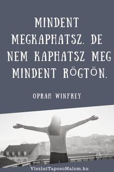 Mantra, Motto, Education Center, Maya Angelou, Training Center, Oprah Winfrey, John Lennon, Success, Running