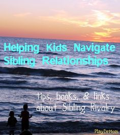 PlayDrMom shares ways to cope with sibling rivalry