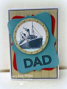 White House Stamping: Nautical Dad...