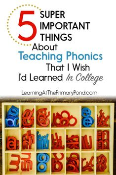 5 Super Important Things about Teaching Phonics that I Wish I'd Learned in College - Learning at the